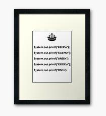 Keep Calm And Carry On - Java - printf with \n back - Black Framed Print