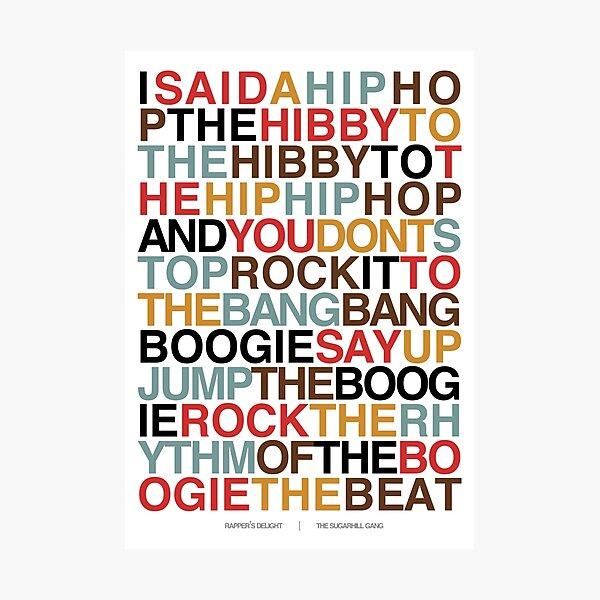Rapper's Delight - Sugarhill Gang Photographic Print