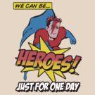 Heroes by MalvadoPhD
