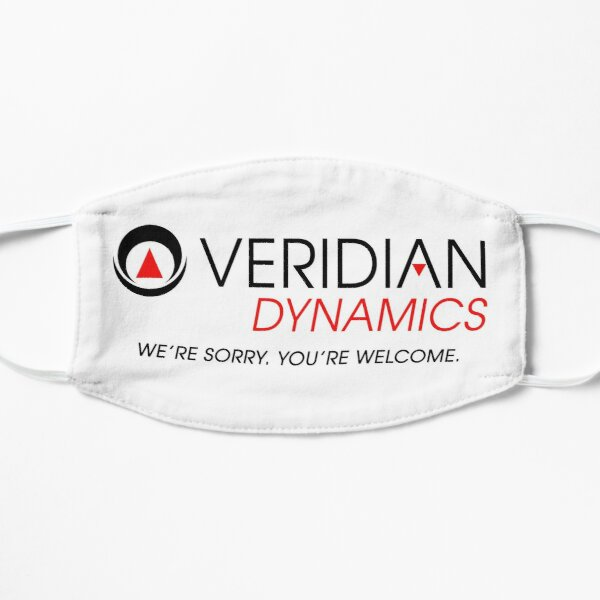 Veridian Dynamics, We're Sorry, You're Welcome. Funny Better Off Ted design Mask