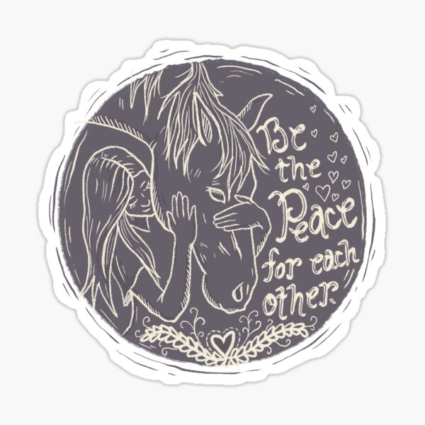 Be the Peace for Each Other Sticker