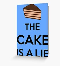 The Cake Is A Lie Greeting Card