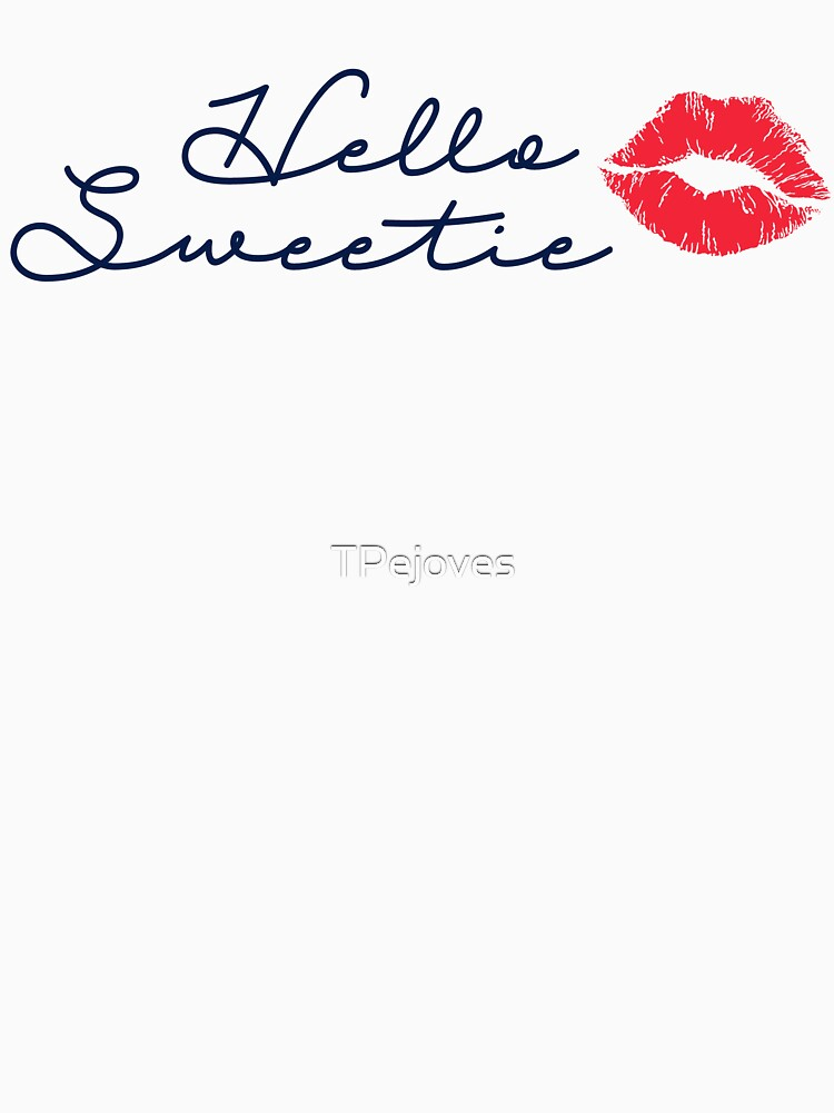 Hello Sweetie by TPejoves