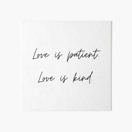 Love is Patient Love is Kind Christian Bible Verse Art Board Print