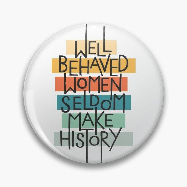Femmes bien éduquées Badge