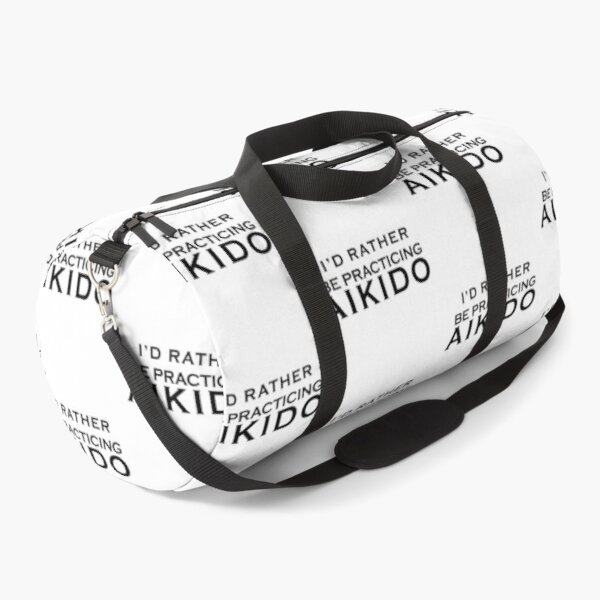 I'd rather be practicing AIKIDO Duffle Bag
