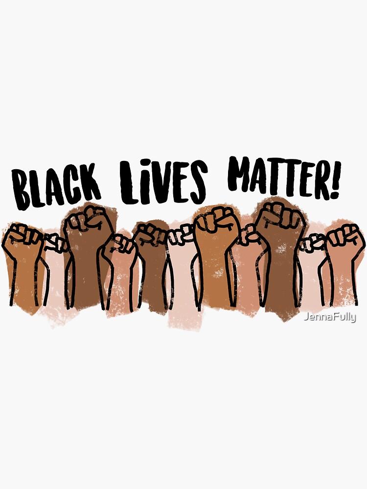 Black lives matter! by JennaFully