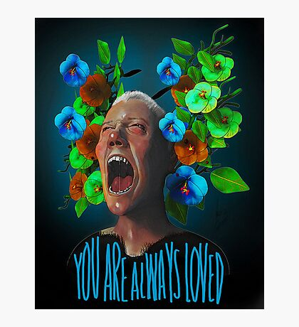 You Are Always Loved Photographic Print