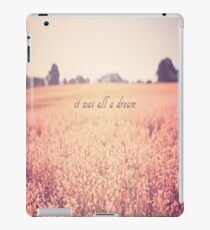 It Was All A Dream iPad Case/Skin