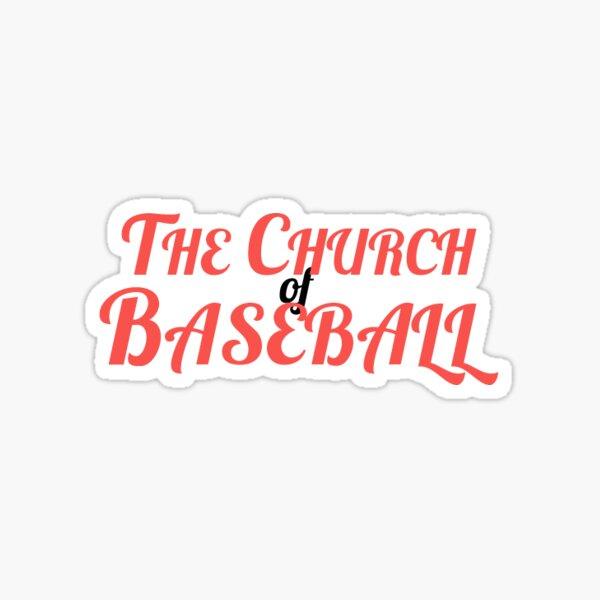 The Church of Baseball Sticker