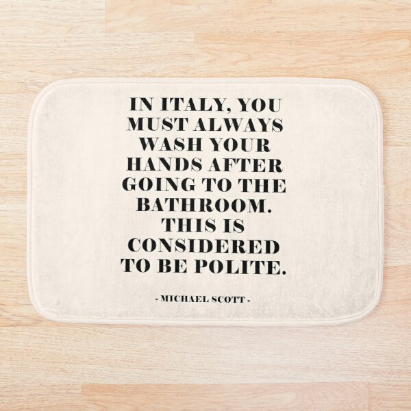 In Italy - The office Quote Bath Mat