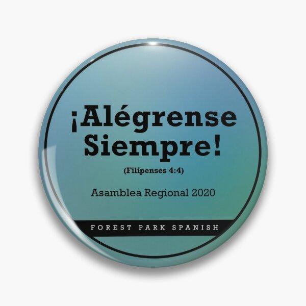 Alégrense Siempre, (blue) Forest Park  Pin