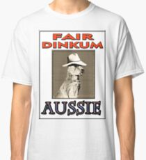 FAIR DINKUM Classic T-Shirt