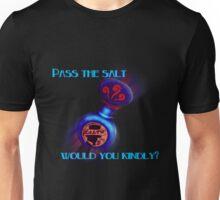 Pass The Salt Unisex T-Shirt