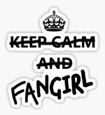 Keep Calm and Fangirl Sticker