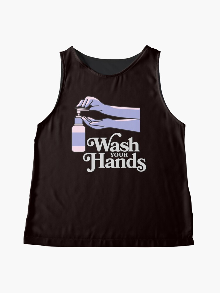 Alternate view of Wash Your Hands Sleeveless Top