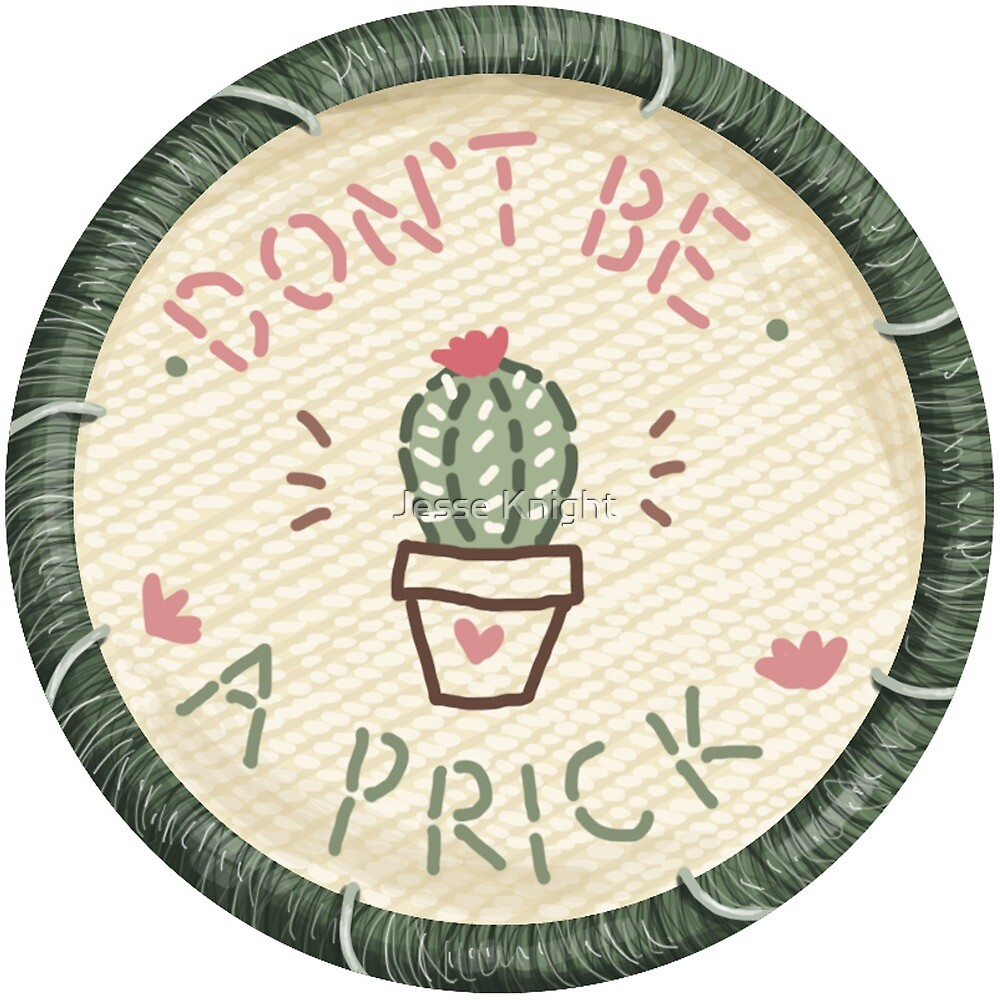 Don't Be A Prick Cactus Succulent Embroidery Style Patch by Jesse Knight
