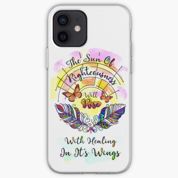 The Sun of Righteousness Will Rise, Malachi 4:2 iPhone Soft Case