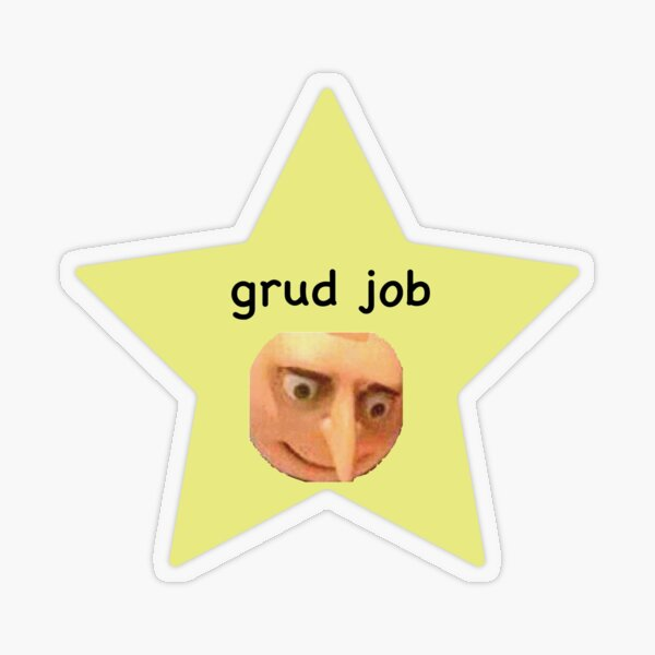 Grud Job Transparent Sticker