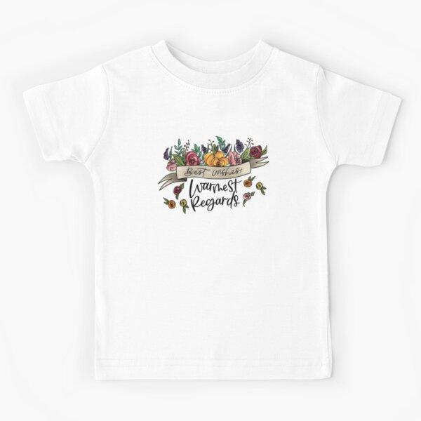 Schitt's Creek - Best Wishes, Warmest Regards Kids T-Shirt