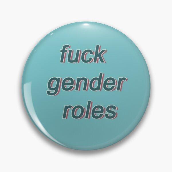 Lgbtq Fuck Gender Roles Pin