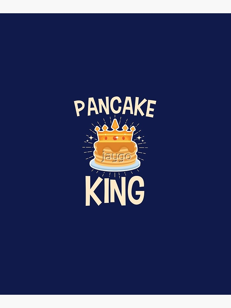 Pancake King by jaygo