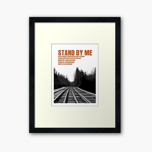 Stand By Me Movie Poster Framed Art Print