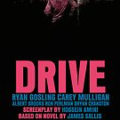 Drive Movie Poster by FunnyFaceArt