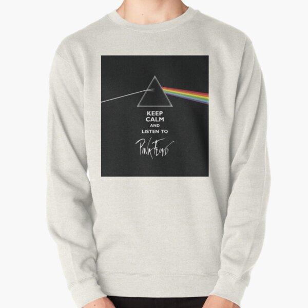 KEEP CALM AND LISTEN TO FLOYD Pullover Sweatshirt