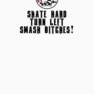 Reef City Roller Girls - Skate Hard, Turn Left, Smash Bitches! T-Shirt by reefcityrg