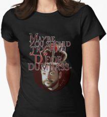 Dumbass! Women's Fitted T-Shirt