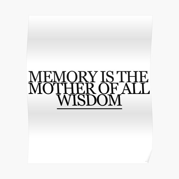 Aeschylus Quote Memory Poster