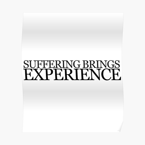 """Aeschylus Quote """"Suffering"""" Poster"""