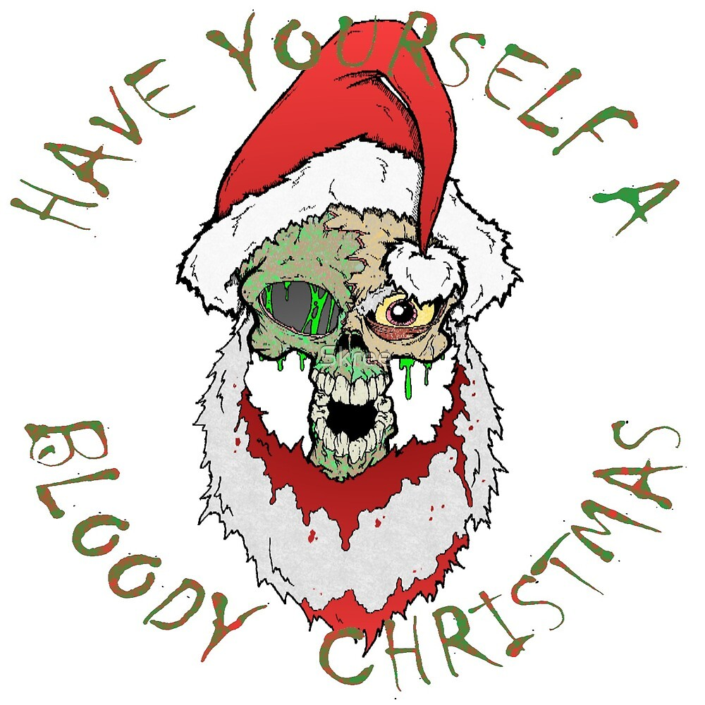 Bloody Christmas by Skree