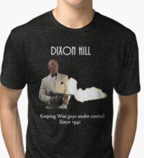 Dixon Hill Keeping Wise Guys Under Control Tri-blend T-Shirt