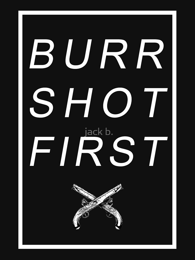 TShirtGifter presents: BURR SHOT FIRST | Unisex T-Shirt