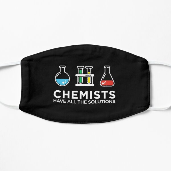 Chemists Have All The Solutions Mask