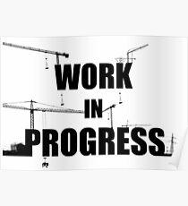 Work in progress Poster