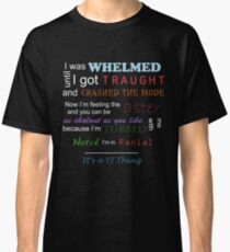 It's a YJ thing -colour Classic T-Shirt