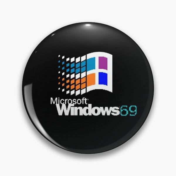 windows 69 Pin