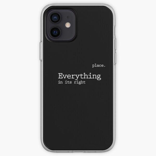 Todo en su lugar correcto Funda blanda para iPhone