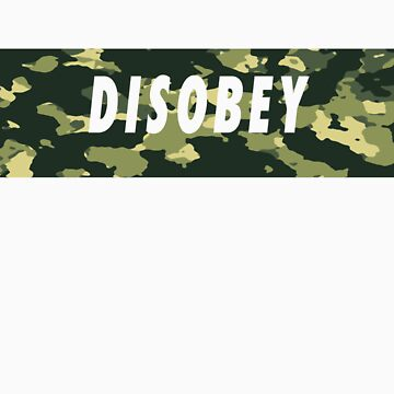 Camo Disobey by number23hta