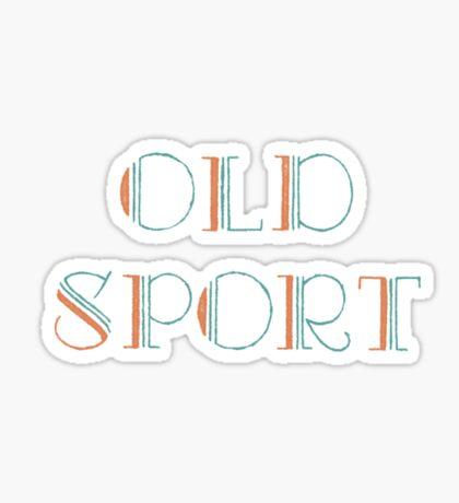 Gatsby Old Sport Sticker