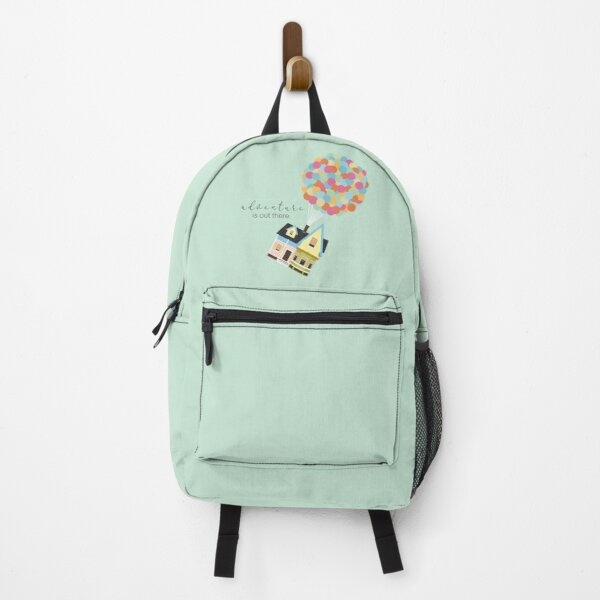 adventure is out there — up Backpack