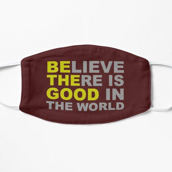 Inspirierende Geschenke - Sei der Gute Glaube Es gibt Gutes auf der Welt Positive Motivationsgeschenkideen - Sei die Veränderung, die du sehen möchtest - Zitate von Bestätigungsbotschaften Flache Maske