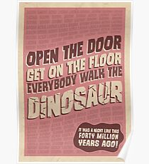 Everybody Walk The Dinosaur Poster