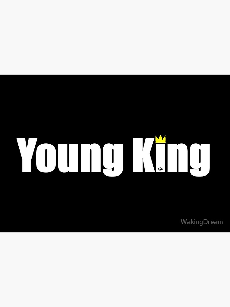YOUNG KING by WakingDream