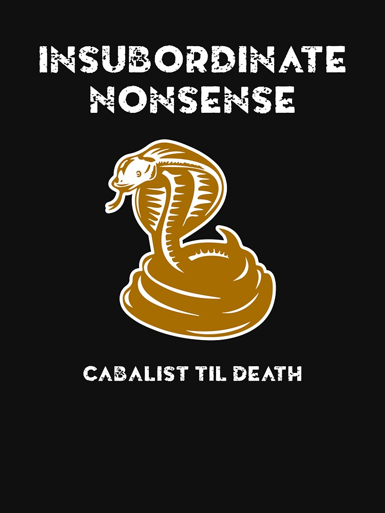Insubordinate Nonsense Microbadge | Unisex T-Shirt