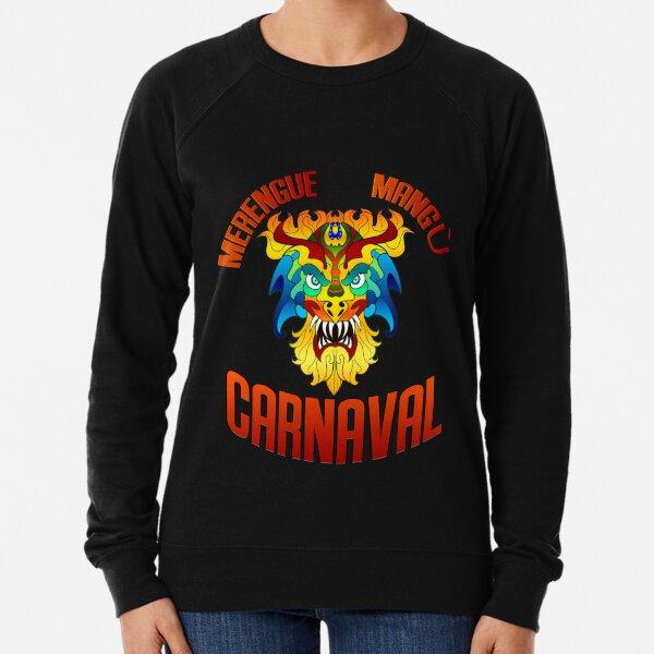 Merengue Mangu y Carnaval Lightweight Sweatshirt