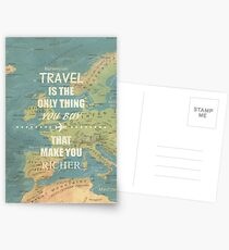 Travel is the only thing you buy that make you richer Postcards
